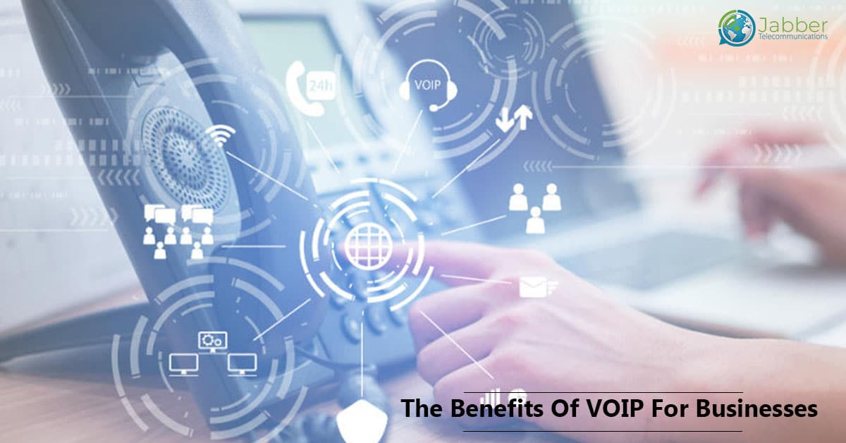 The Benefits of VOIP for businesses