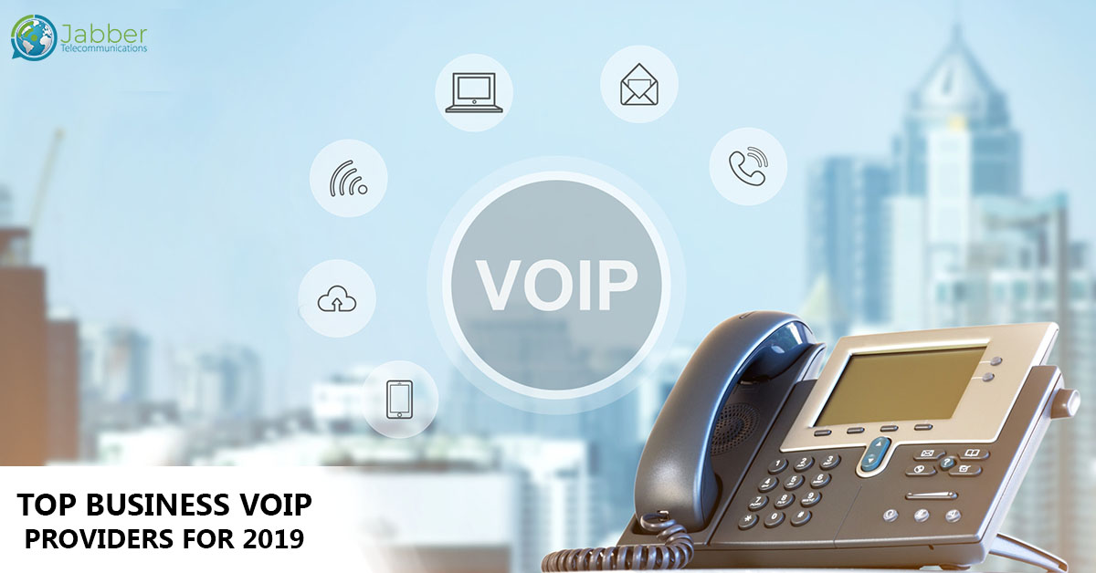 TOP BUSINESS VOIP PROVIDERS FOR 2019